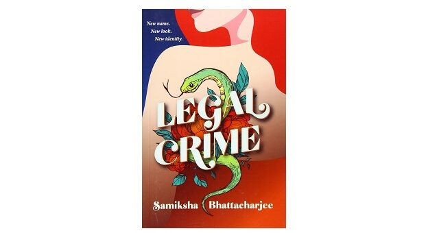 Feature Image - Legal Crime by Samiksha Bhattacharjee