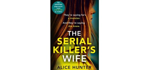 Feature Image - The Serial Killer's Wife by Alice Hunter
