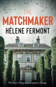 The Matchmaker by Hélene Fermont