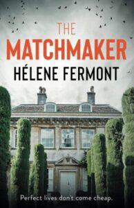 The Matchmaker by Hélene Fermont