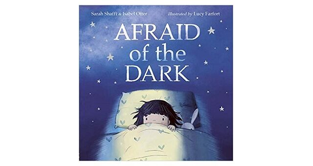 Feature Image - Afraid of the Dark by Sarah Shaffi and Isabel Otter