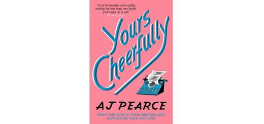 Feature Image - Yours Cheerfully by AJ Pearce
