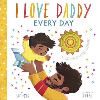 I Love Daddy Everyday by Isabel Otter