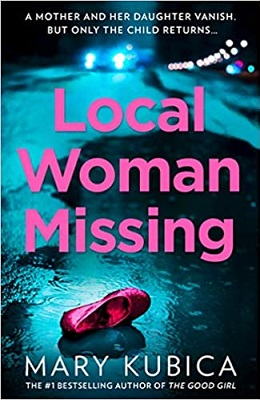 Local Missing Woman by Mary Kubica