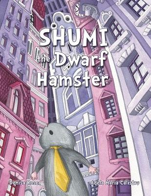 Shumi The Dwarf Hamster by Denisa Rosca