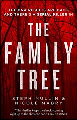 The Family Tree by Steph Mullins & Nicole Mabry