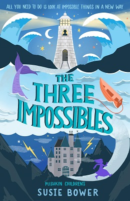 The Three Impossibles by Susie Bower