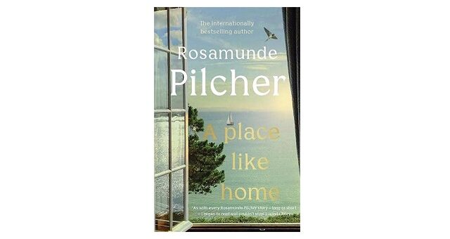 Feature Image - A Place Like Home by Rosamunde Pilcher