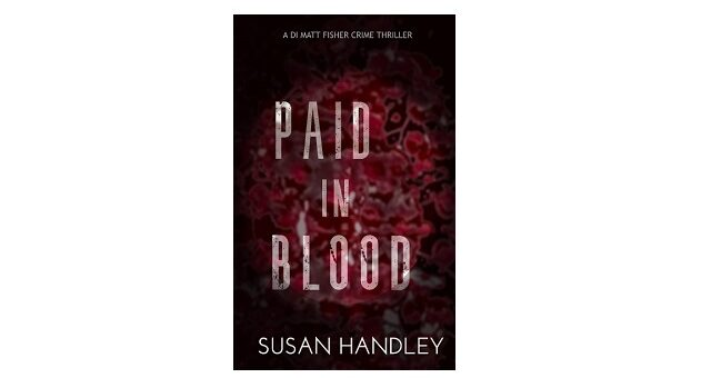 Feature Image - Paid in Blood by Susan Handley