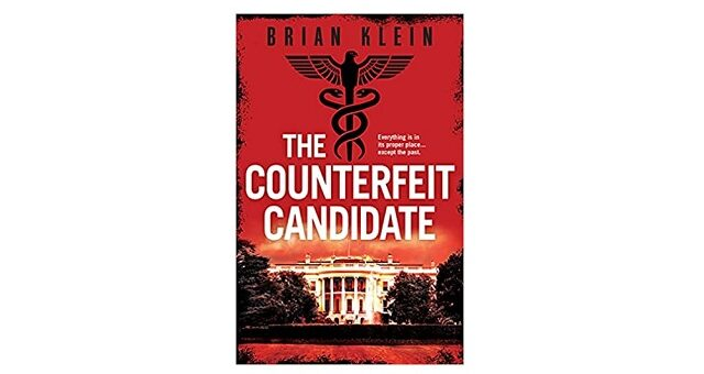 Feature Image - The Counterfeit Candidate by Brian Klein