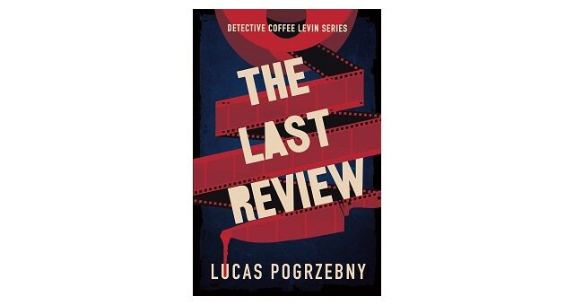 Feature Image - The Last Review by Lucas Pogrzebny