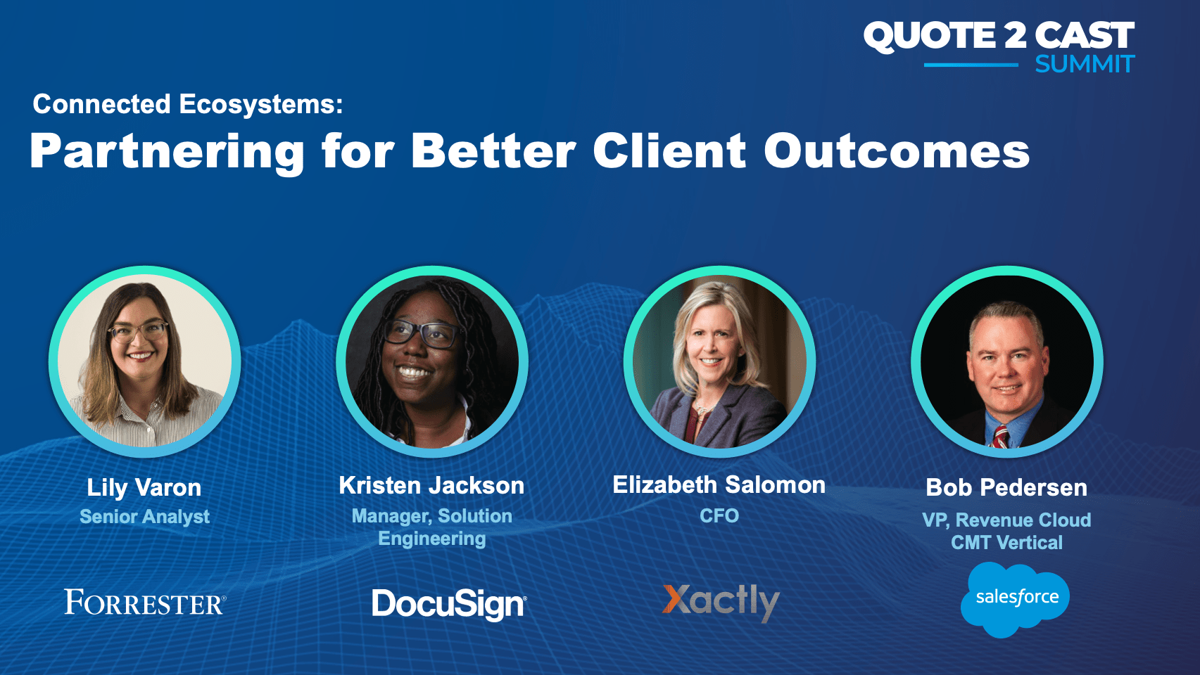 Q2Cast 2021: Connected Ecosystem – Partnering for Better Client Outcomes