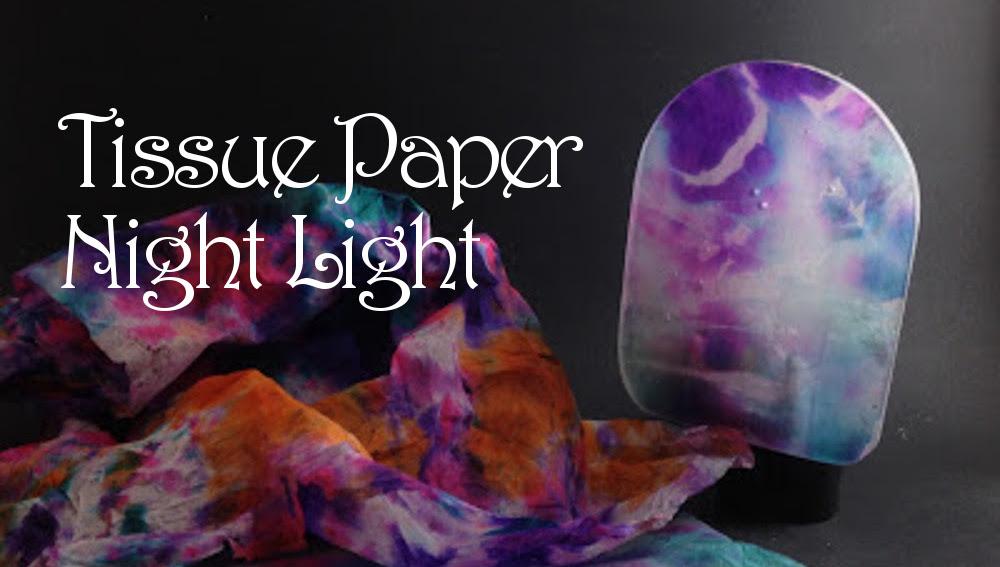 Tissue Paper Night Light!