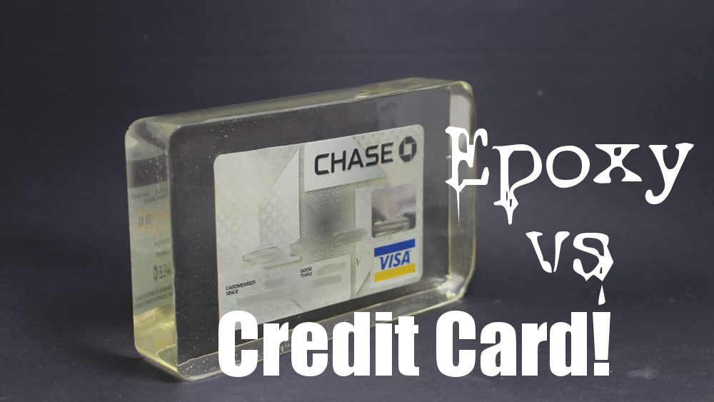 How To Piss Off Your Loved Ones:  Epoxy Vs Credit Card!
