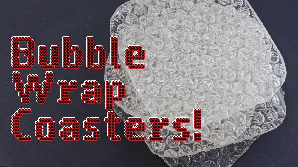 Unppopable Bubble Wrap Coasters