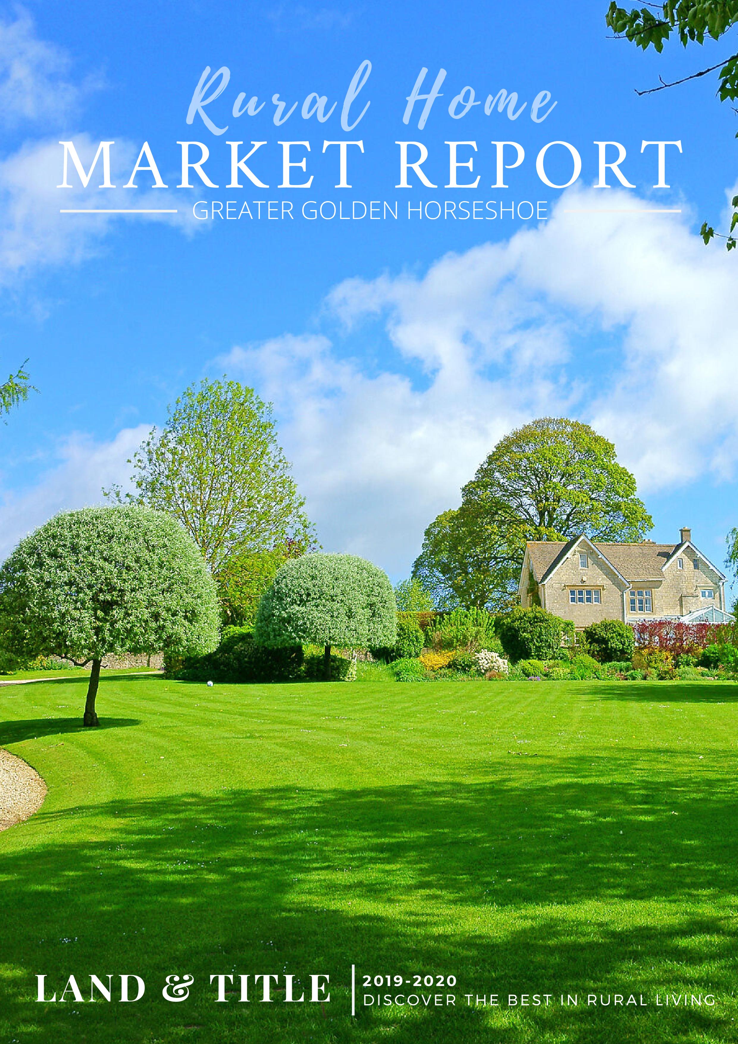 First Quarter – 2020 – Rural Home Market Ontario Update