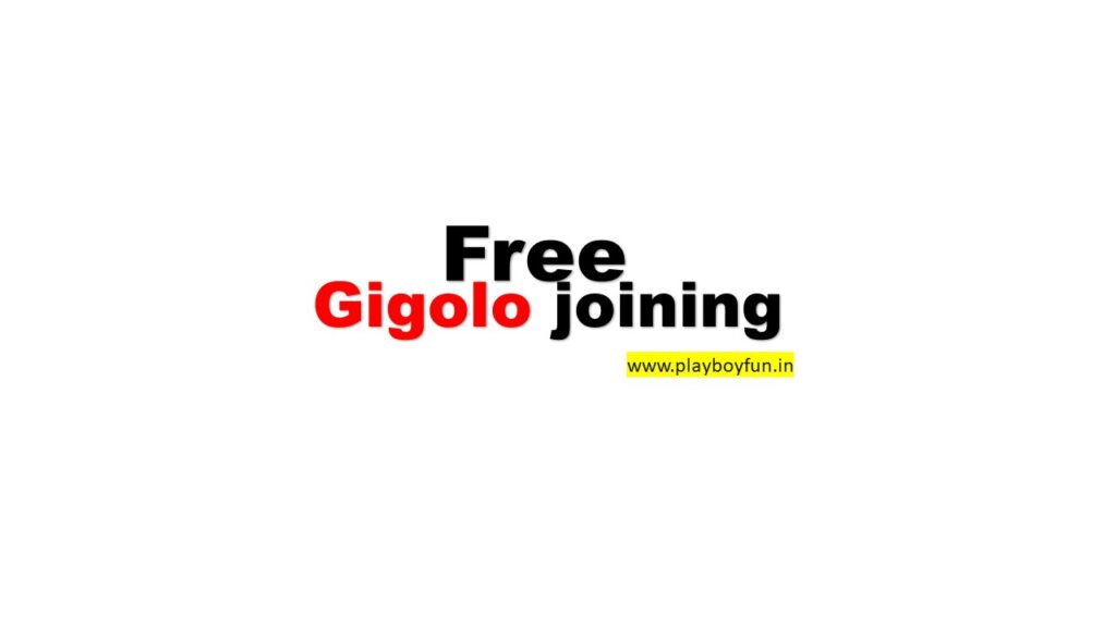 Free gigolo joining