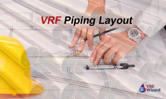 VRF Piping Layout