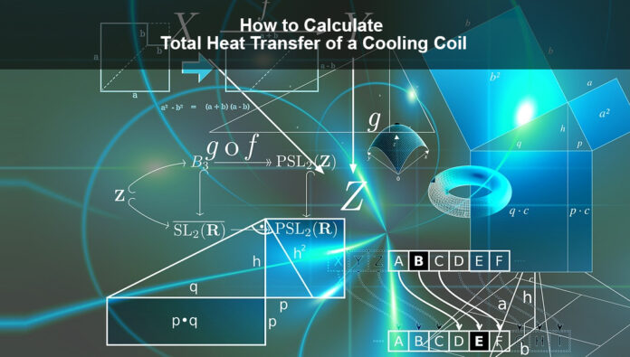 How to Calculate Total Heat Transfer Cooling Coil