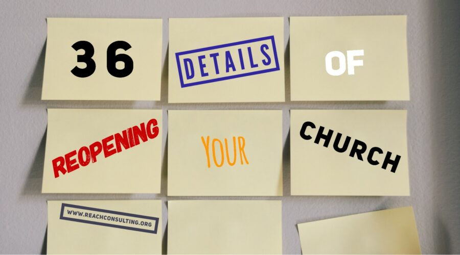 Post-it notes with 36 details of reopening your church.