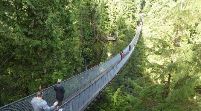 Capilano Suspension Bridge Among Vancouver BC's Marvelous Attractions, First Leg of Global Scavenger Hunt