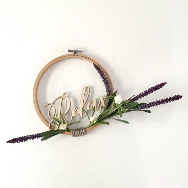 embroidery hoop relax sign with lavender and white flowers