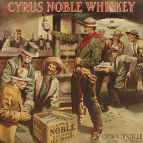 Bourbon Beginnings: Cyrus Noble, San Francisco's Bourbon Whiskey, As Old As the Gold Rush