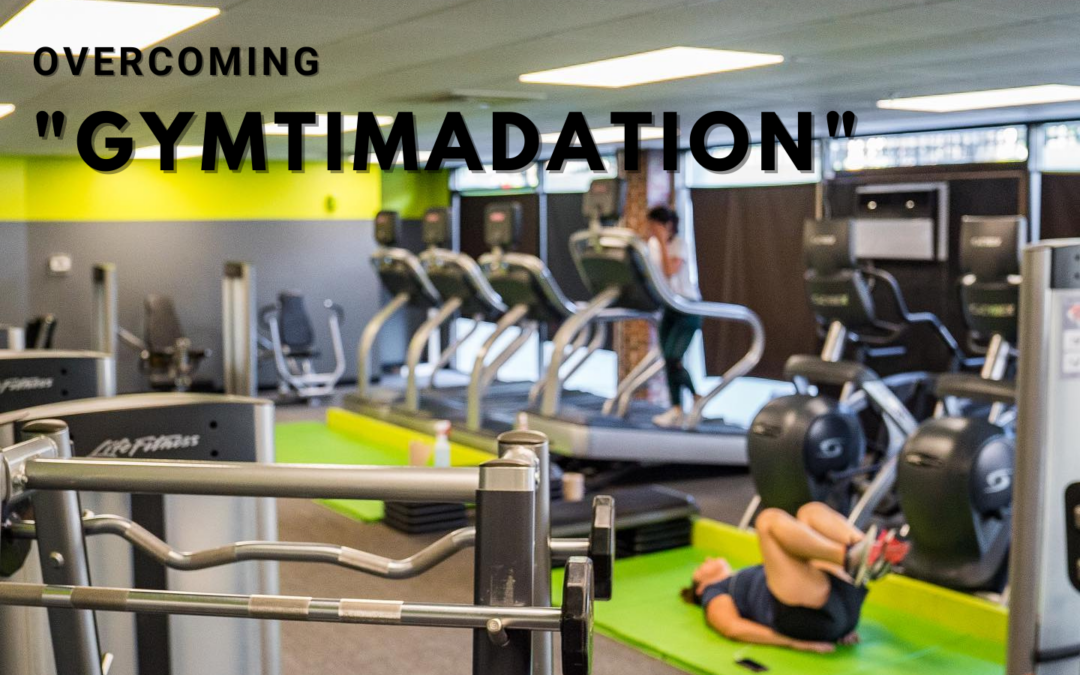 How to Overcome Gym Intimidation (Gymtimidation)