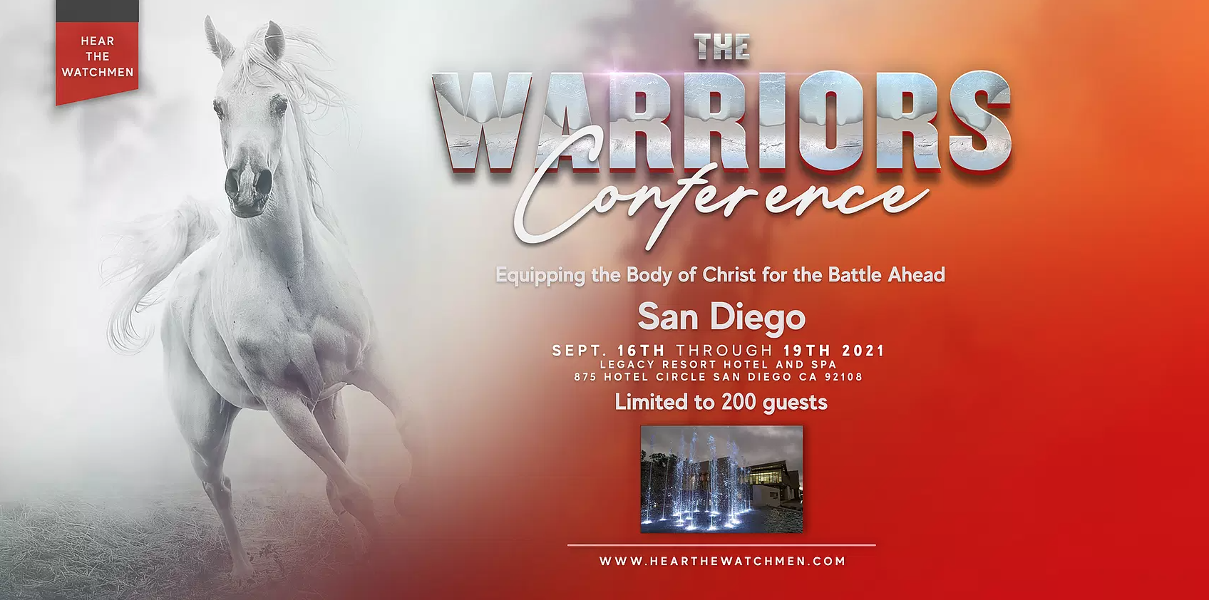 HEAR THE WATCHMAN: WARRIOR'S CONFERENCE LIVE EVENT