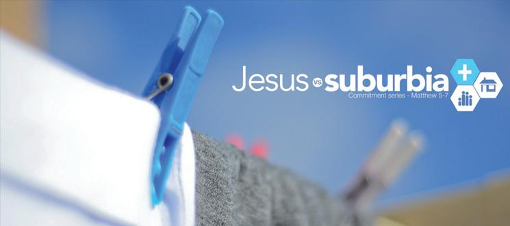 Jesus vs Suburbia