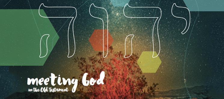 Meeting God in the Old Testament