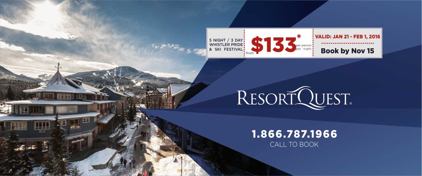 Early Booking Offer Whistler Pride at ResortQuest Whistler starting from $133 per person per night 5 nights 3 day ski