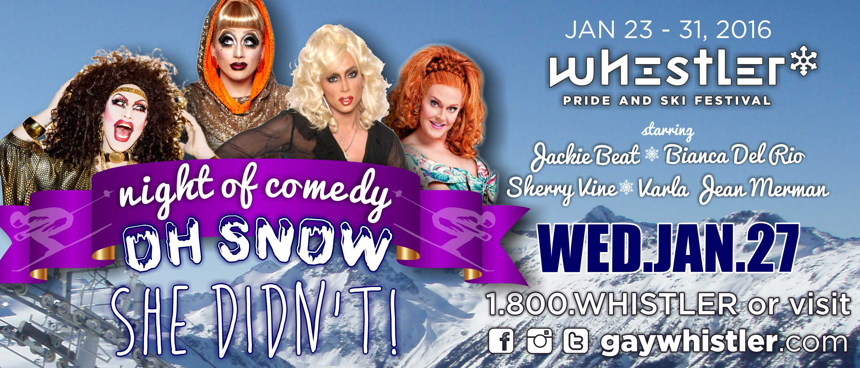 Oh Snow She Didnt Comedy Show at Whistler Pride