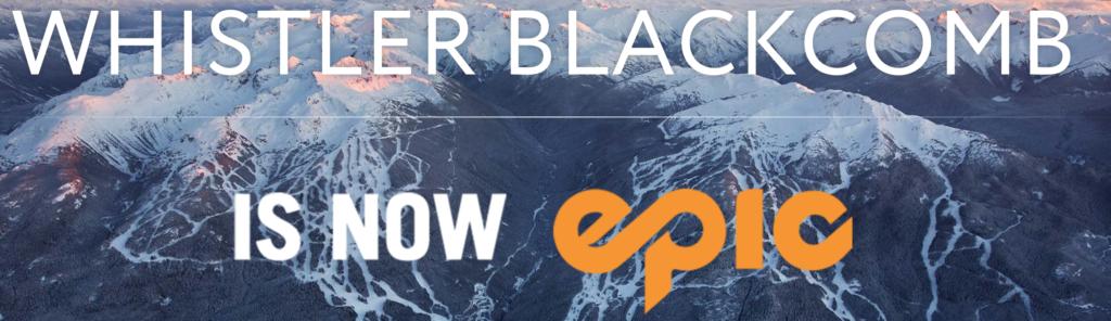Whistler Blackcomb Epic Pass