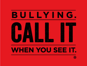 """""""Bullying. Call it when you see it."""" mark"""