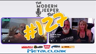 The ModernJeeper Show, Ep. 127 – The Morrison Jeep Trail, Returning to the Rubicon, All-4-Fun and Unique Finds on the Road