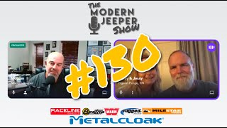 The ModernJeeper Show, Ep. 130 – Fires, Humidity, Upcoming Events and figuring out the Bronco