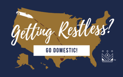 Getting Restless? Go Domestic! Our 5 Tips for Picking a Domestic Destination