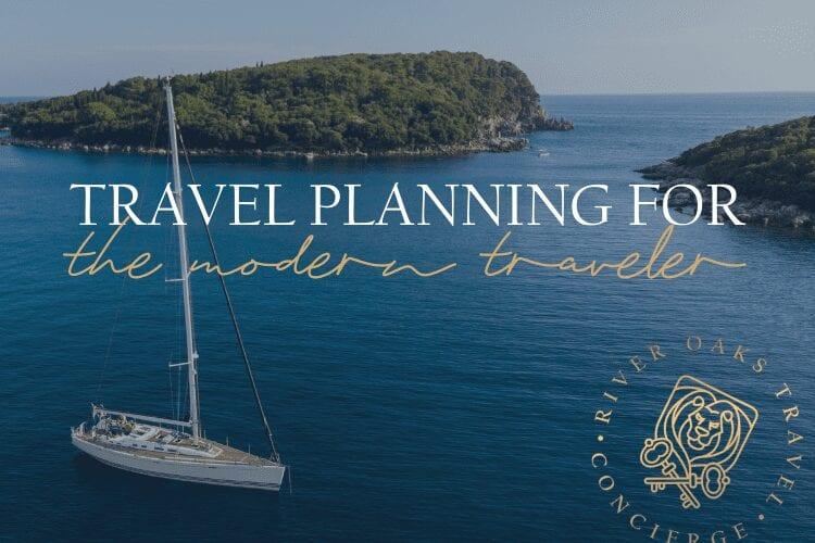 Travel Planning for the Modern Traveler