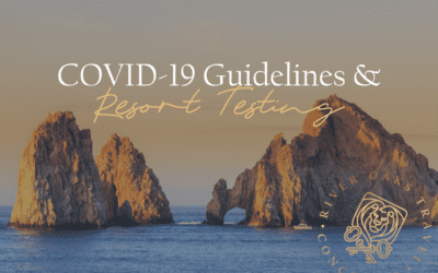 COVID-19 Travel Guidelines & Resort Testing