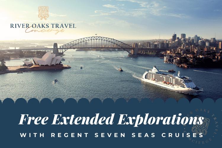 Regent Seven Seas Cruises Offer: Free Extended Exploration