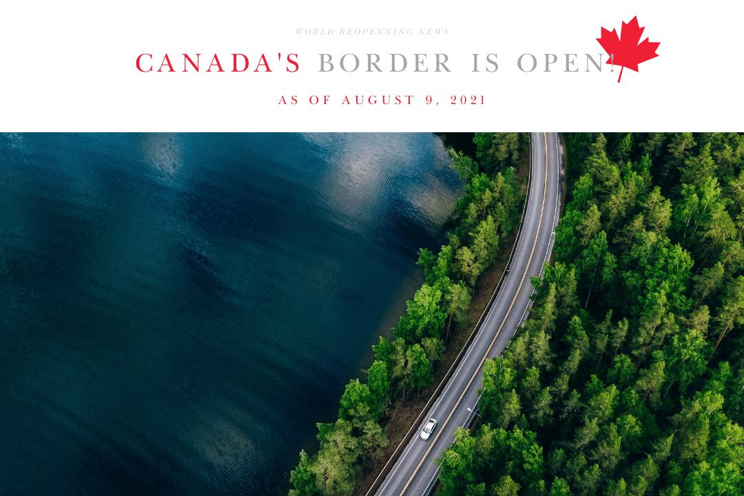 Canada Border is Open River Oaks Travel