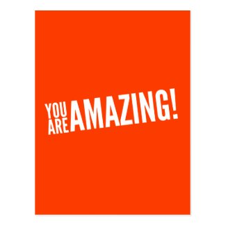 You Are Amazing Orange and White postcard