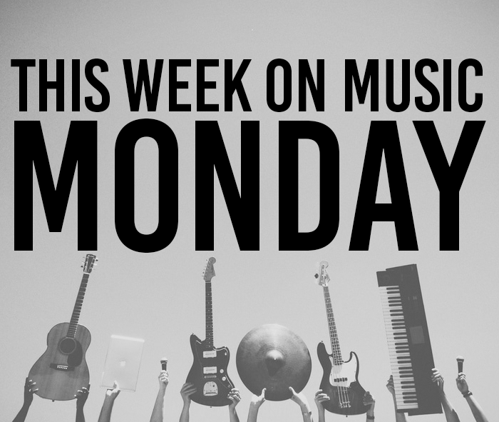 This Week On Music Monday