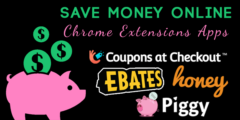 Save Money Online With Chrome Extensions Apps
