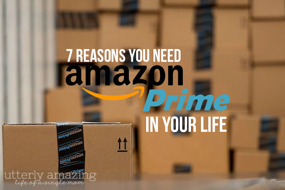 7 Reasons You Need Amazon Prime In Your Life