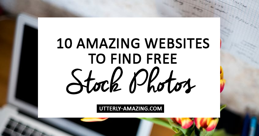 10 Amazing Websites To Find FREE Stock Photos