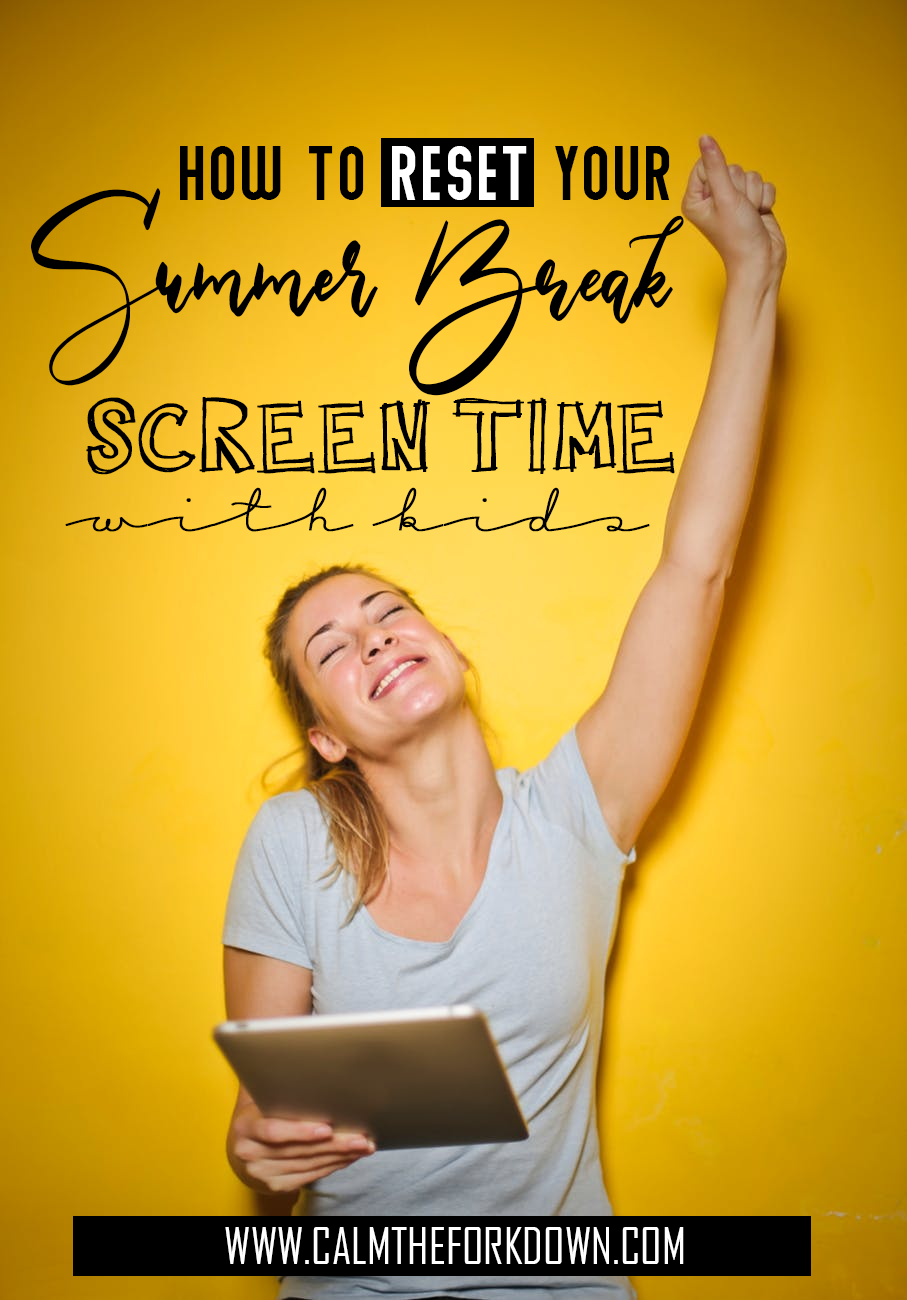 How To RESET Summer Break Screen Time With Kids