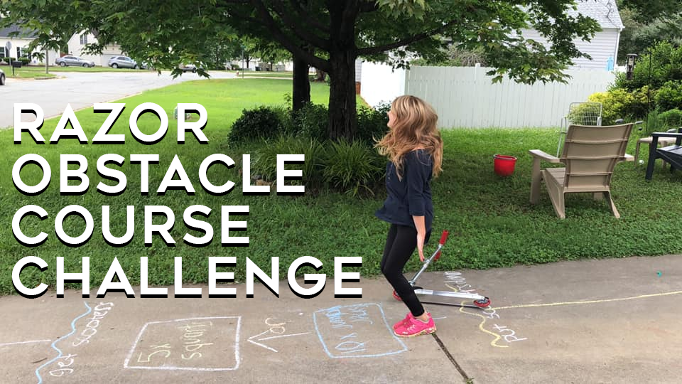 Razor Obstacle Course Challenge + Giveaway