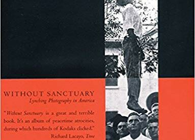 CMG December Book #1 Of  The Month Is Without Sanctuary: Lynching Photography in America
